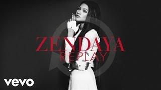 Zendaya - Replay (Audio)