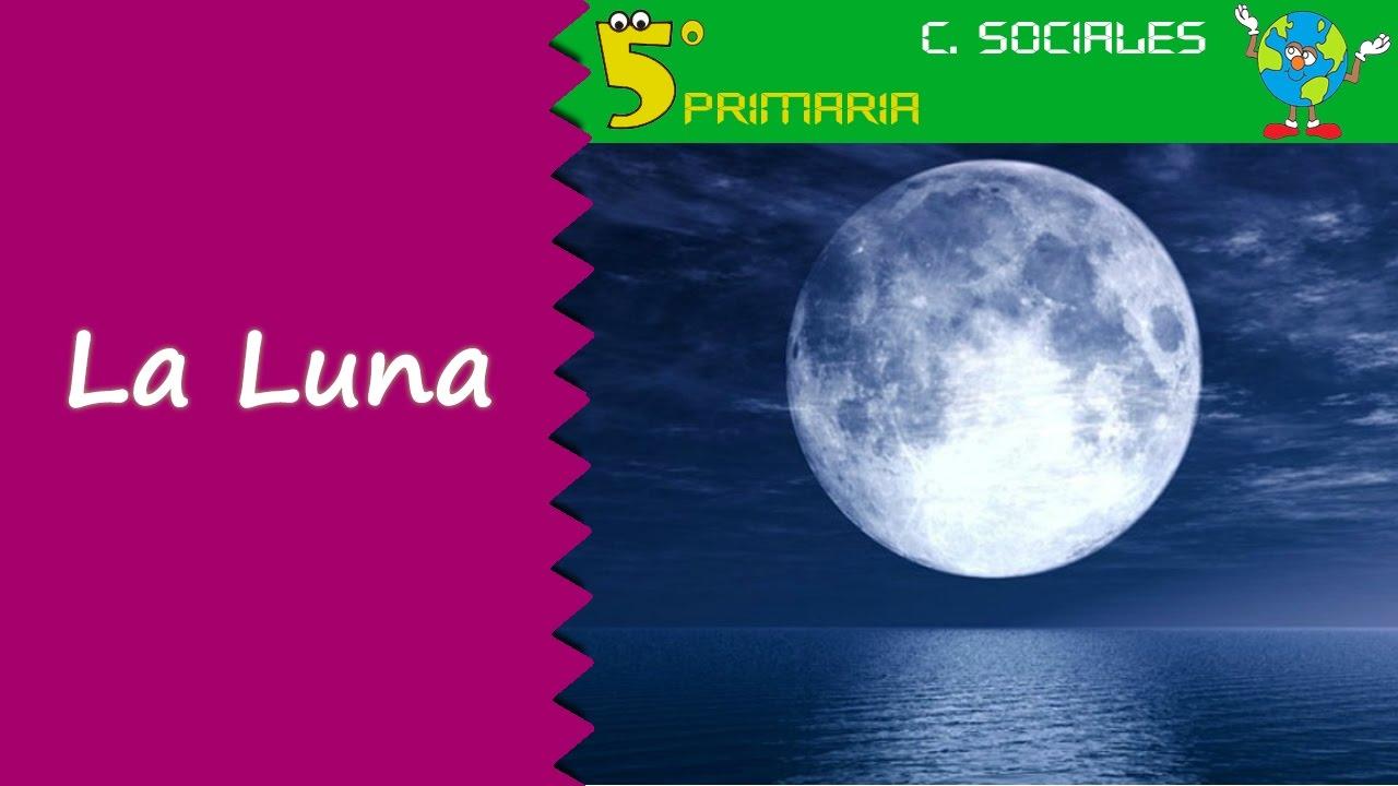 La Luna. Sociales, 5º Primaria. Tema 1