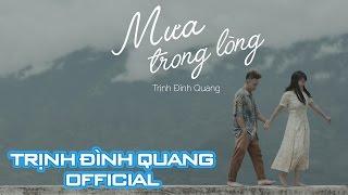 Mưa Trong Lòng - Trịnh Đình Quang