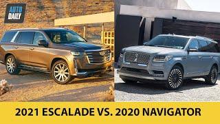 So sánh Cadillac Escalade 2021 và Lincoln Navigator 2020 - Bạn chọn xe nào?