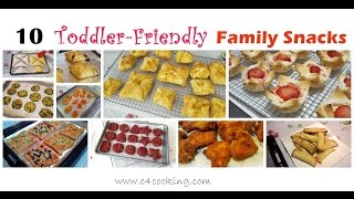 10 Easy Snacks For Toddler & Family | 12+months Baby & Family Snacks | Toddler,Kids,Family Snacks |