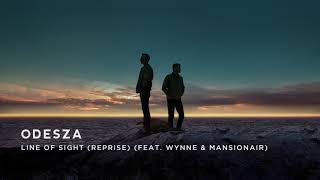 Gambar cover ODESZA - Line Of Sight (Reprise) (feat. WYNNE & Mansionair)