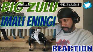 BIG ZULU- IMALI ENINGI  ft. Intaba Yase Dubai and Riky Rick  REACTION