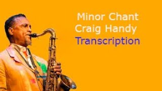 Minor Chant. Craig Handy 's (Bb) Solo. Transcribed by Carles Margarit