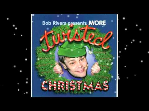 Bob Rivers - It's The Most Fattening Time Of The Year