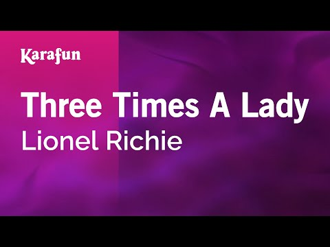 Three Times A Lady - Lionel Richie | Karaoke Version | KaraFun