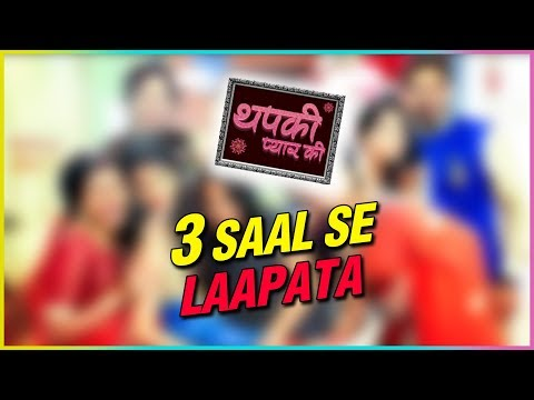 This Popular Thapki Pyar Ki Actor Goes Missing Fro