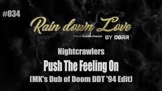 #034 - Nightcrawlers - Push the feeling on (Dub of Doom DDT '94 Edit)