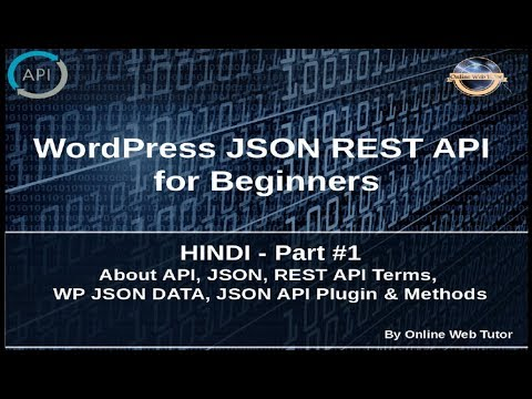 Wordpress JSON REST API Tutorial For Beginners In HINDI(#1) Introduction, WP JSON, JSON API Call Mp3