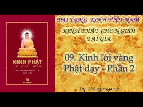 K22 - 09. Kinh lời vàng Phật dạy - Phần 2