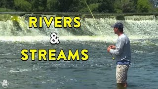Tips For Fishing Rivers & Streams