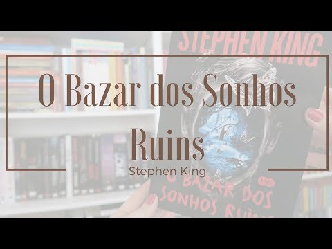 [Experiência de Leitura] O Bazar dos Sonhos Ruins | Mari Dal Chico