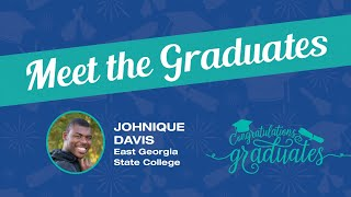 Meet the Graduates – Johnique Davis