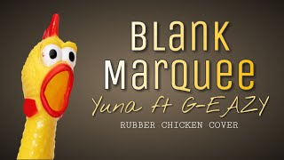 BLANK MARQUEE (Yuna Ft G Eazy) | Video Lyrics By Rubber Chicken