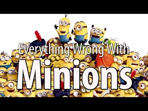 Everything Wrong With Minions In 15 Minutes Or Less