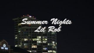 summer nights lil rob full song - TH-Clip