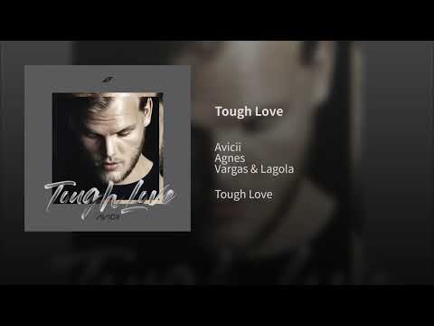 Avicii - Tough Love Ft. Agnes, Vargas & Lagola (One Hour) (1 Hour)