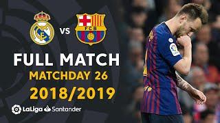 Real Madrid vs FC Barcelona (0-1) Matchday 26 2018/2019 - FULL MATCH