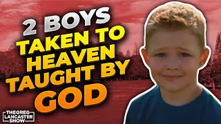 2 Boys Taken to Heaven, Taught by God, Tell of their Amazing Encounter II VFNtv II