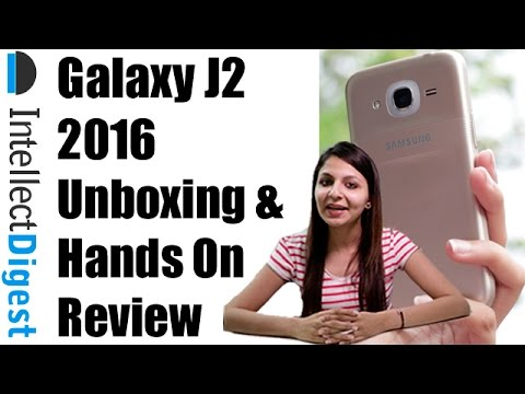 Samsung Galaxy J2 2016 Unboxing And Hands On Review | Intellect Digest