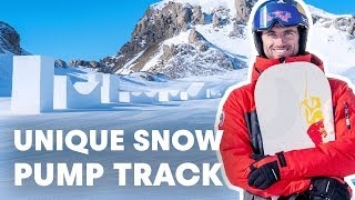 Snowboarding The Ultimate Pump Track | w/ Pierre Vaultier