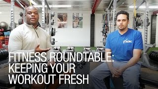 Fitness Roundtable: Keeping Your Workout Fresh