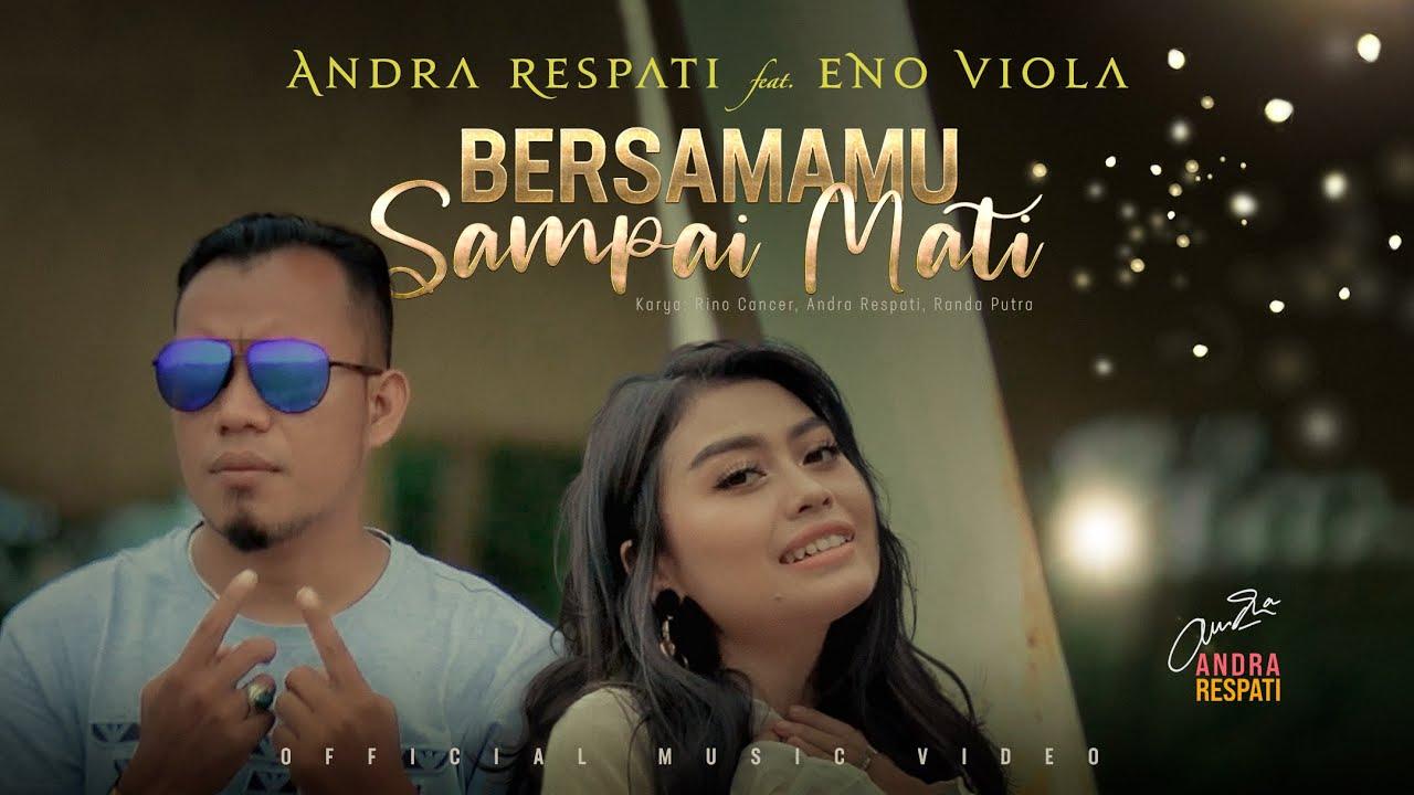 Lirik Lagu Bersamamu Sampai Mati - Andra Respati Feat Eno Viola dan Maknanya