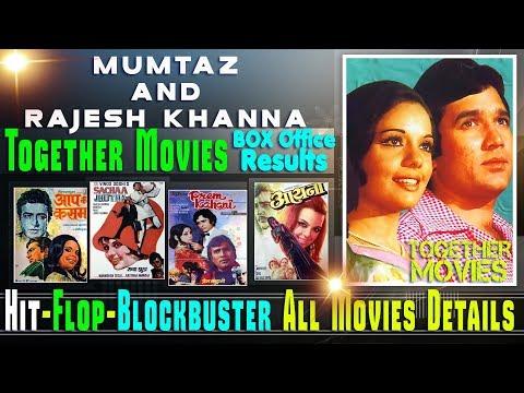 Rajesh Khanna and Mumtaz Together Movies | Rajesh Khanna and Mumtaz Hit and Flop Movies List.