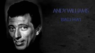 ANDY WILLIAMS - BALI HA'I
