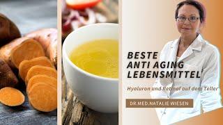 Haut Ernährung - Beauty Food - Hyaluron und Retinol auf dem Teller - Dr.med. Natalie Wiesen