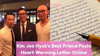Kim Joo Hyuk's Best Friend Post Tear Jerking Letter Online
