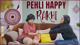 Pehli Happy Rakhi   MostlySane