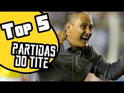Top 5 | Partidas Tite