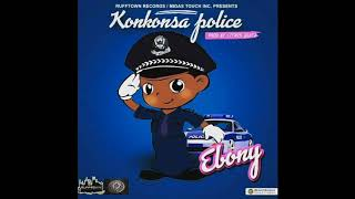 Ebony - Konkonsa Police (Audio Slide)