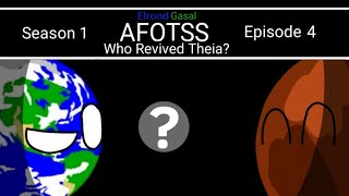 Alternative Future of the Solar System | S1 Ep 4 | Who Revived Theia?