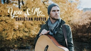 You & Me by Dave Matthews Band (Cover by Christian Porter)