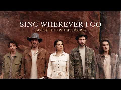 Sing Wherever I Go