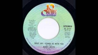 1975_092 - Barry White - What Am I Gonna Do With You - (45)