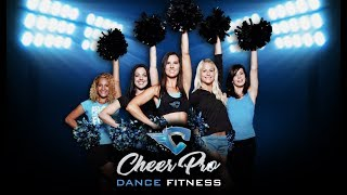 CHEER PRO™ Dance Fitness Launch
