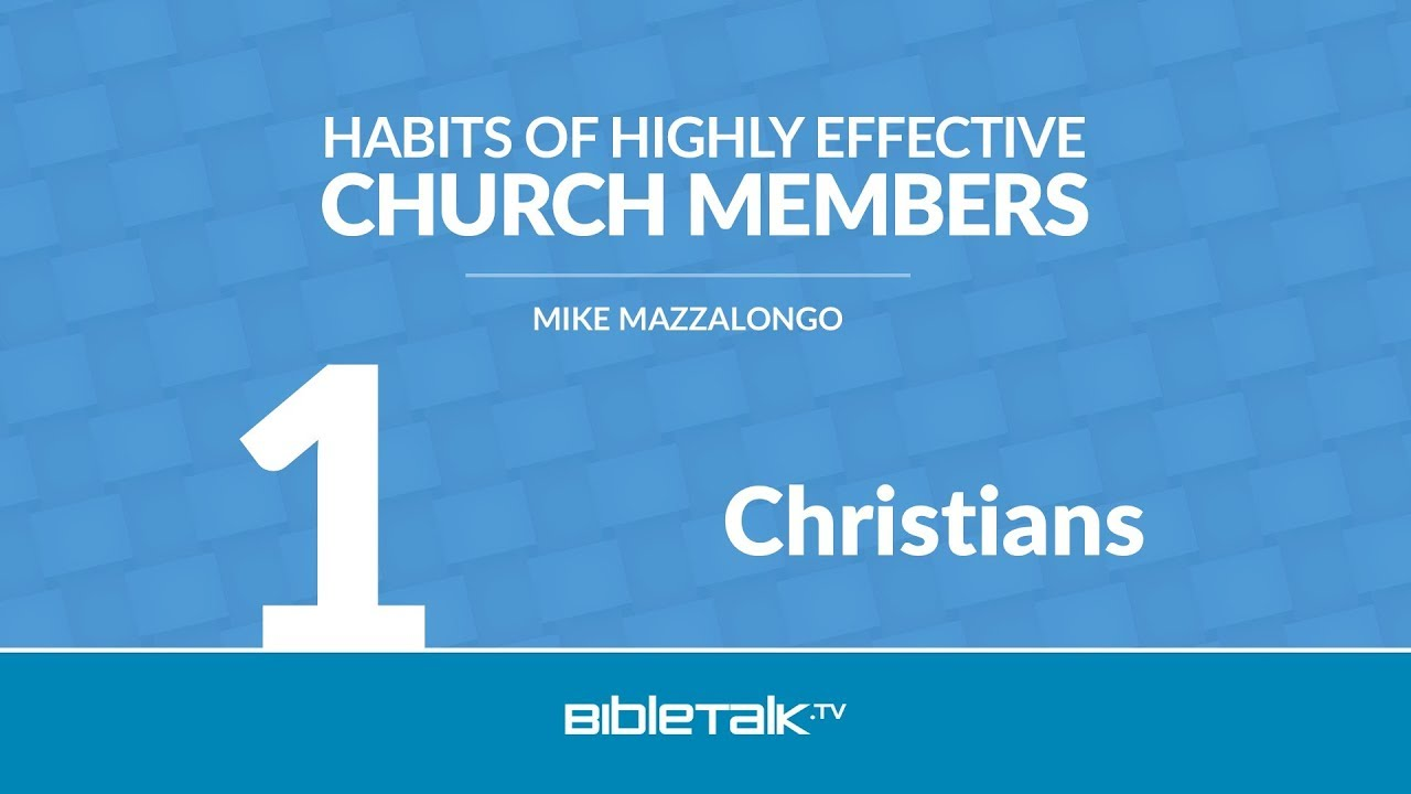 1. 7 Habits of Highly Effective Christians