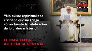 «La liturgia es acto que funda la experiencia cristiana por completo»