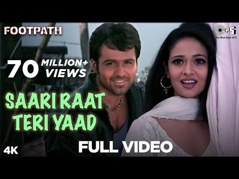 Saari Raat Teri Yaad Full Video -  Footpath | Emraan Hashmi | Alka Yagnik & Udit Narayan