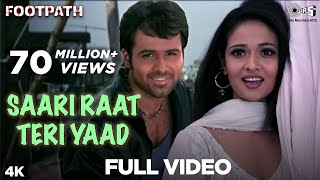 Saari Raat Teri Yaad Full Video - Footpath | Emraan Hashmi
