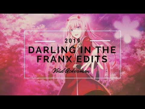 Darling in the Franx Edits 2019