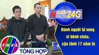 THVL | Người đưa Tin 24G (11g Ngày 17092019)