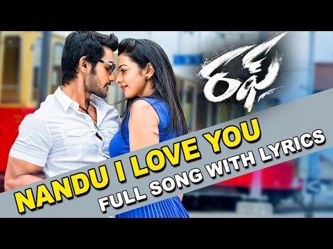 Nandu I Love You Song With Lyrics || Rough Movie || Aadi, Rakul Preet Singh