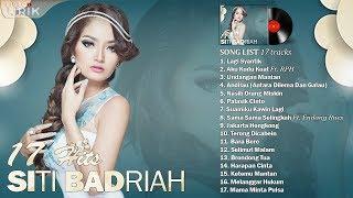 Gambar cover SITI BADRIAH - Video Lirik ( 17 Hits Lagu Dangdut Terpopuler )