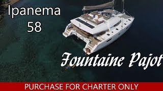 Catamarans BROCHURE-FOUNTAINE PAJOT IPANEMA 58, Manufacturer: FOUNTAINE PAJOT , Model Year: 2019, Length: 55ft, Model: IPANEMA 58, Condition: New, Listing Status: Coming Soon, Price: USD