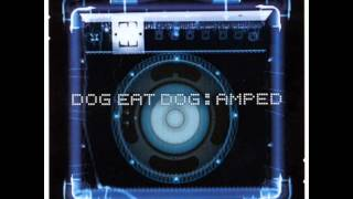 Dog Eat Dog - Get Up!
