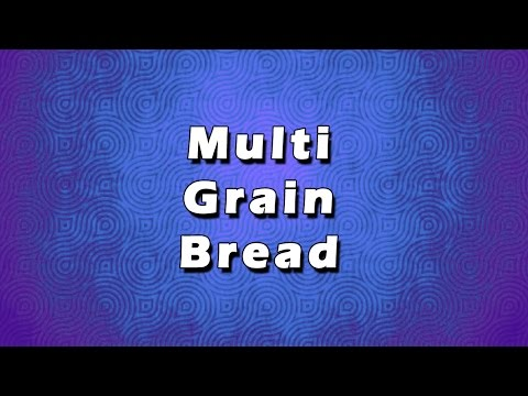 Multi Grain Bread | EASY RECIPES | EASY TO LEARN